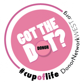 cup of life donor network west